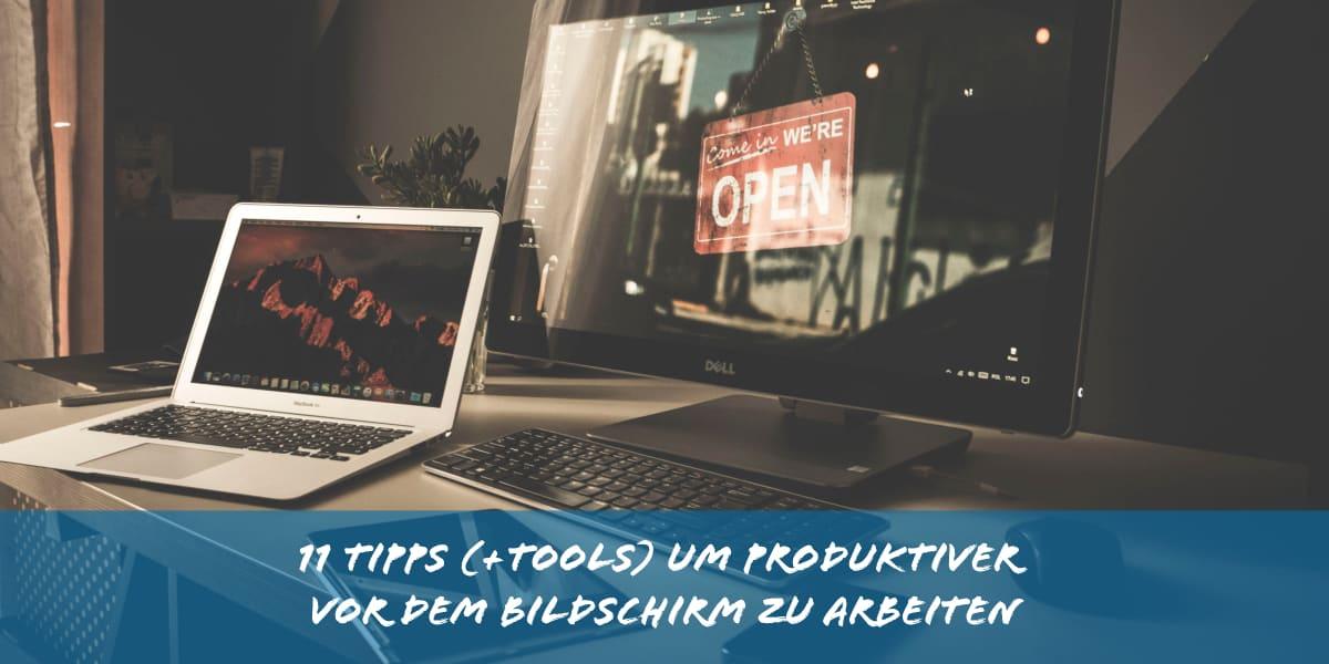 11 Tipps Um Produktiver Vor Dem Bildschirm Zu Arbeiten