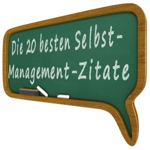 Selbstmanagement-Zitate