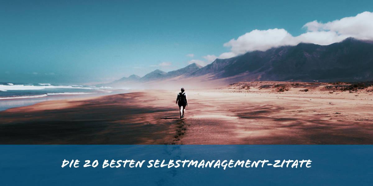 Die 20 Besten Selbstmanagement Zitate