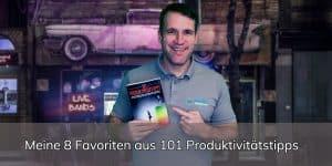 101 Produktivitätstipps