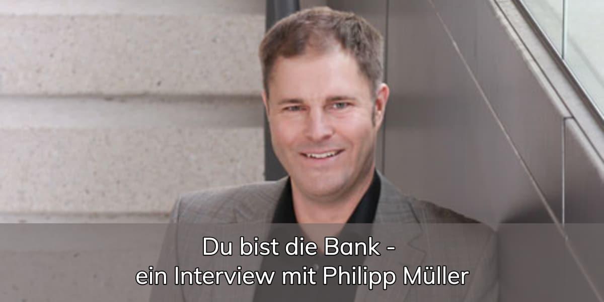 Du bist die Bank