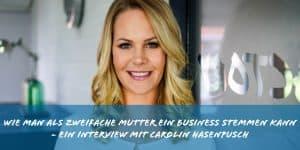Wie man als zweifache Mutter ein Business stemmen kann